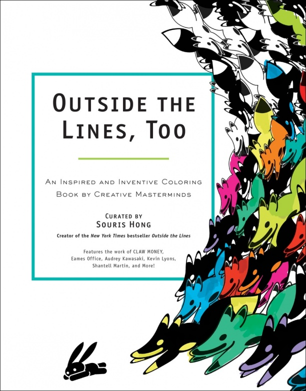 Book Launch: Outside the Lines, Too: An Inspired and Inventive Coloring Book by Creative Masterminds