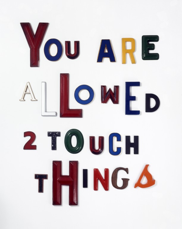 You are Allowed to Touch Things