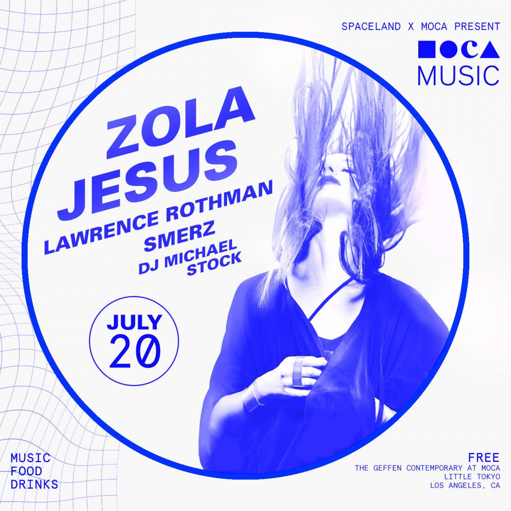 MOCA Music: Zola Jesus w/ Lawrence Rothman, Smerz, and DJ Michael Stock