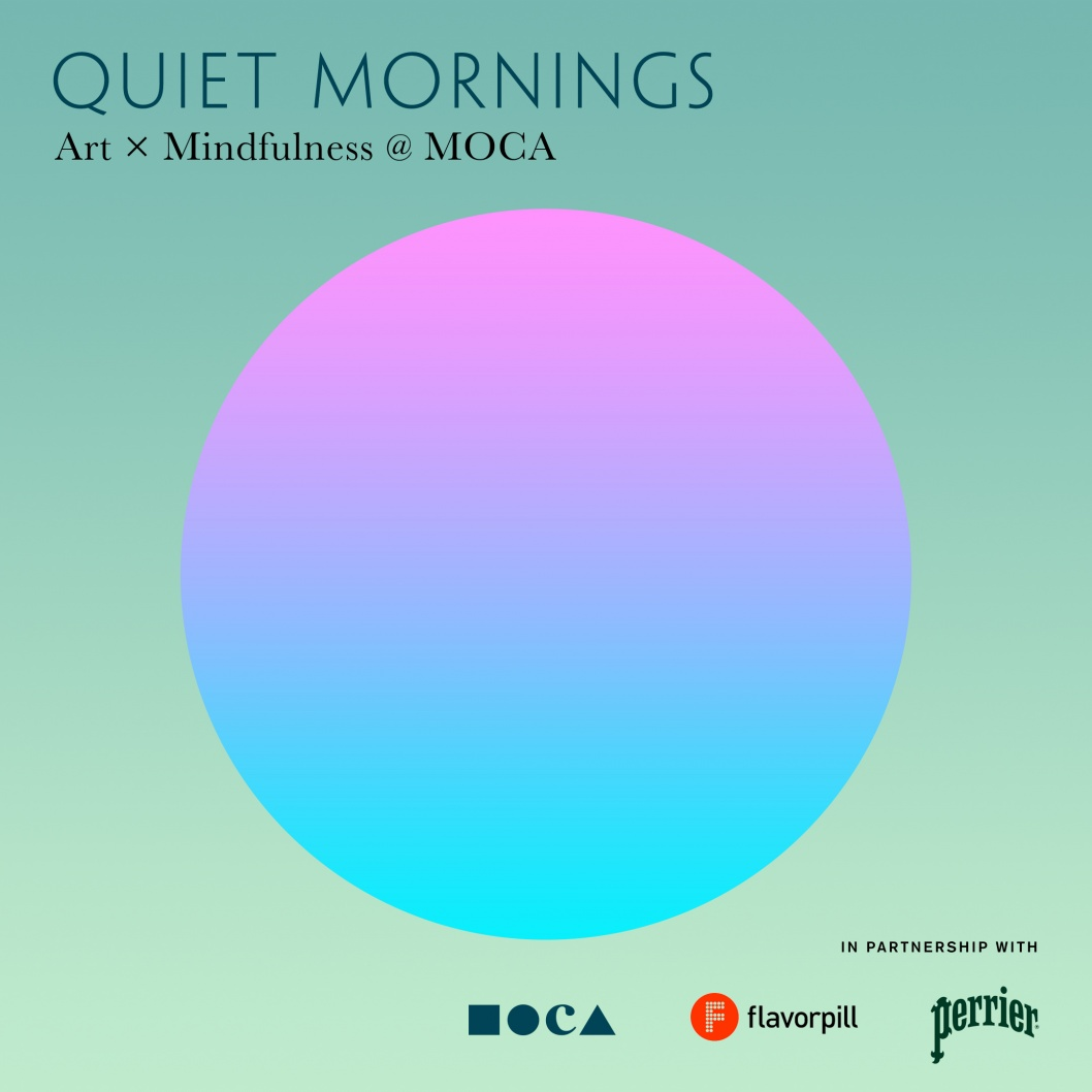 Quiet Mornings: Art x Mindfulness @ MOCA