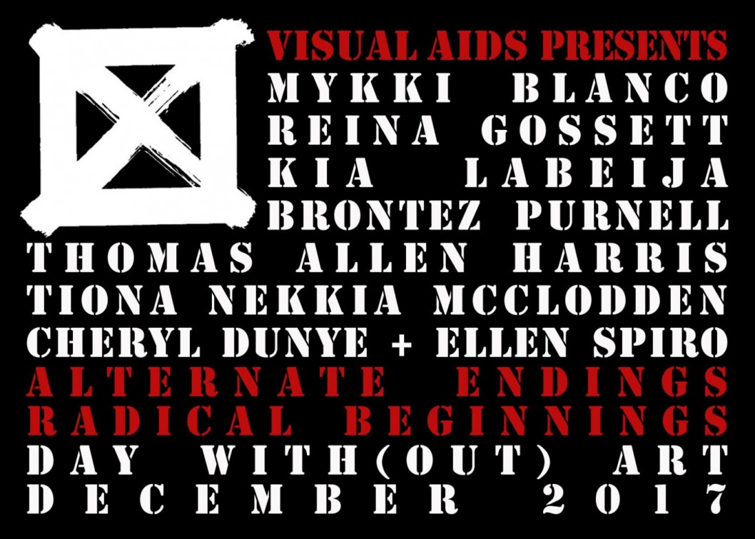 ALTERNATE ENDINGS, RADICAL BEGINNINGS for Visual AIDS' 28th Annual Day With(out) Art