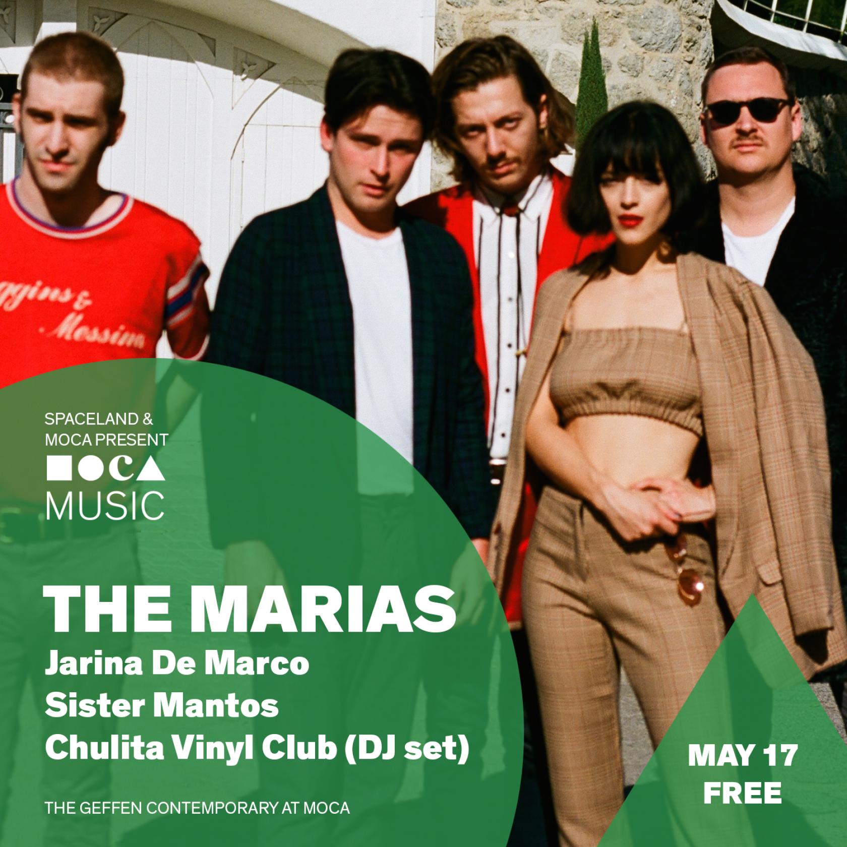 MOCA Music: THE MARIAS, Jarina De Marco, Sister Mantos, and Chulita Vinyl Club