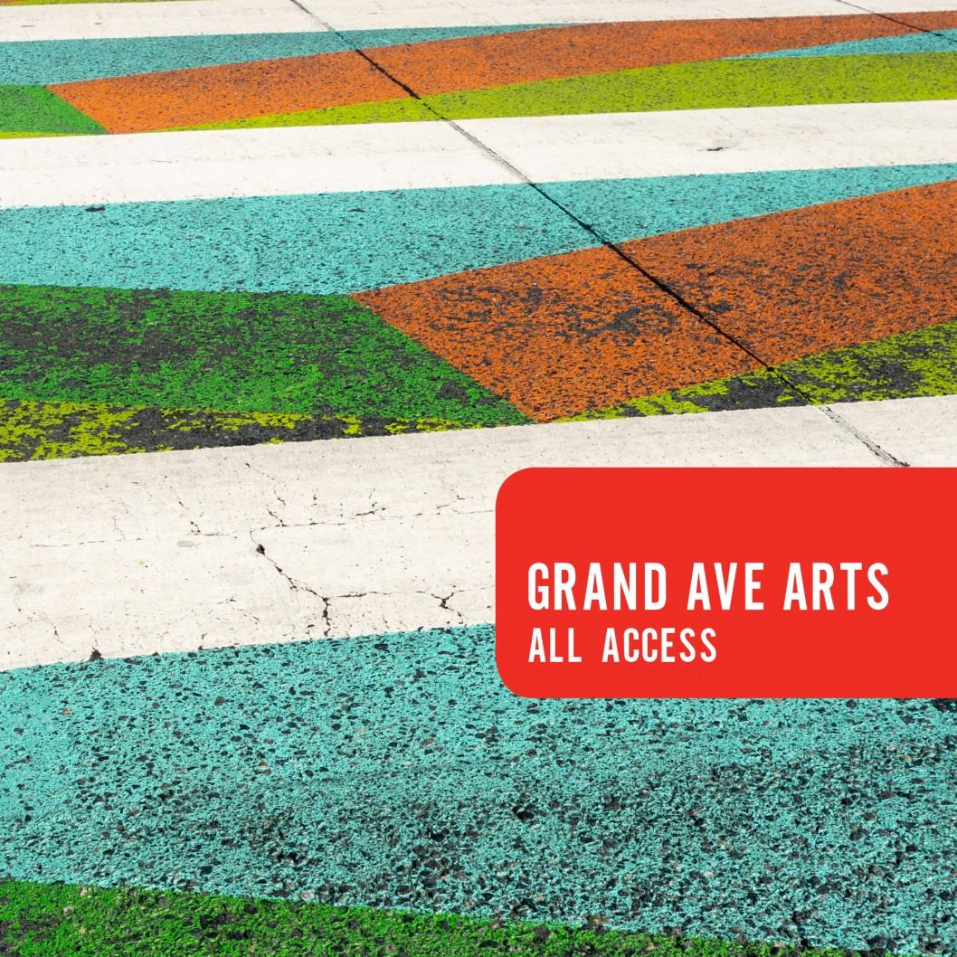 Grand Ave Arts: All Access 2018