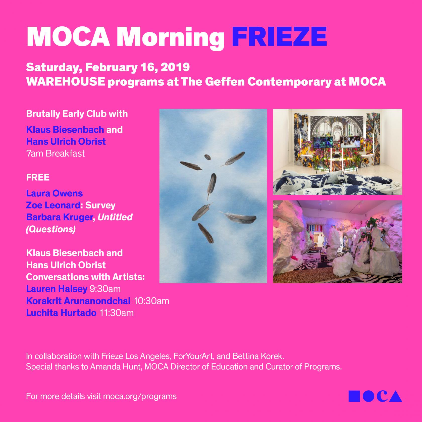 MOCA Morning FRIEZE