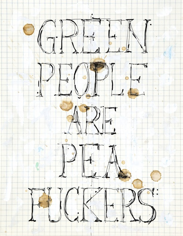 Green people are pea fuckers