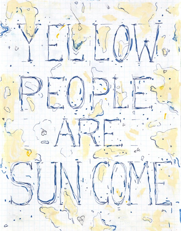 Yellow people are sun come