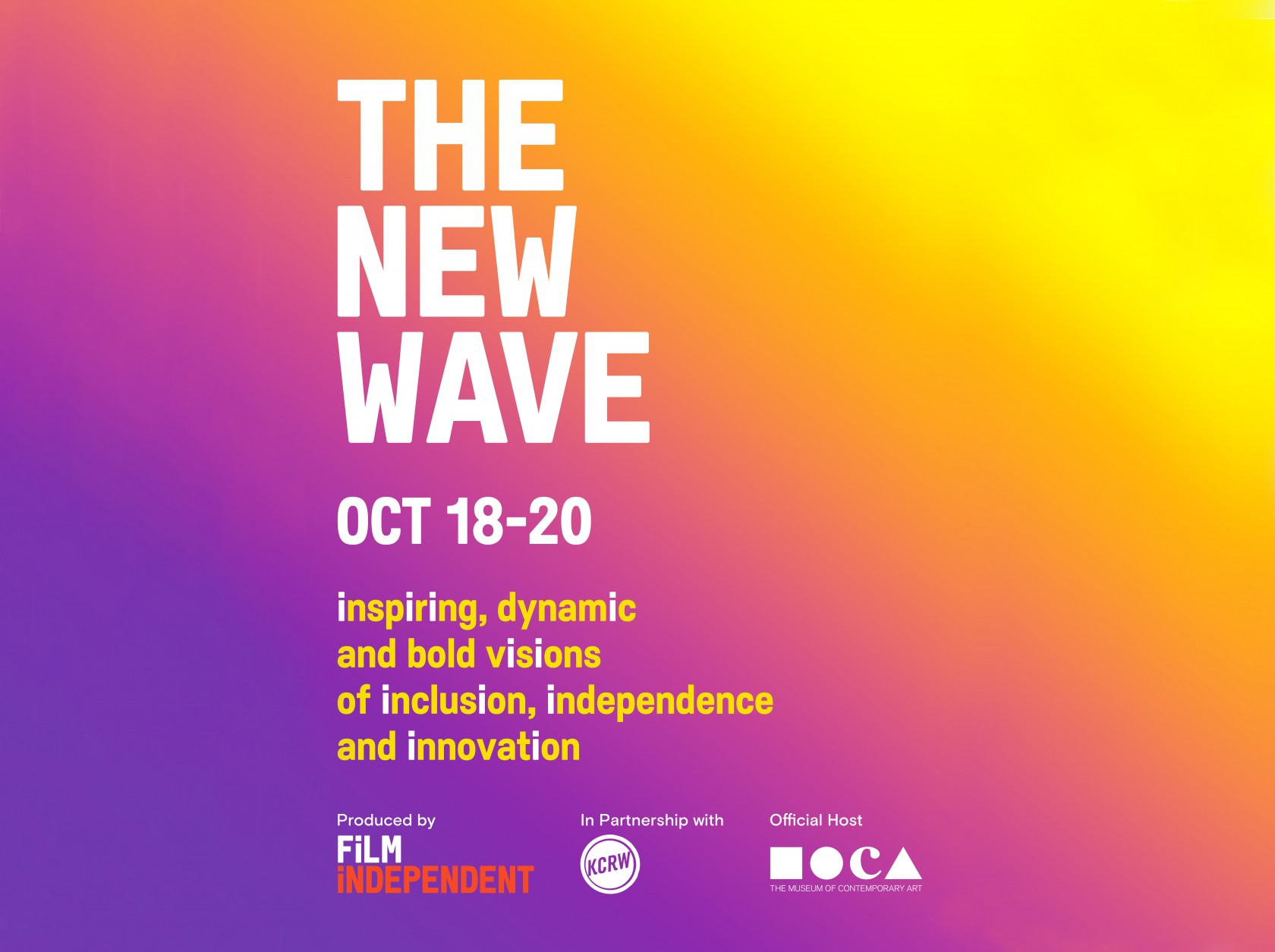 The New Wave: Film Independent in Partnership with KCRW and MOCA