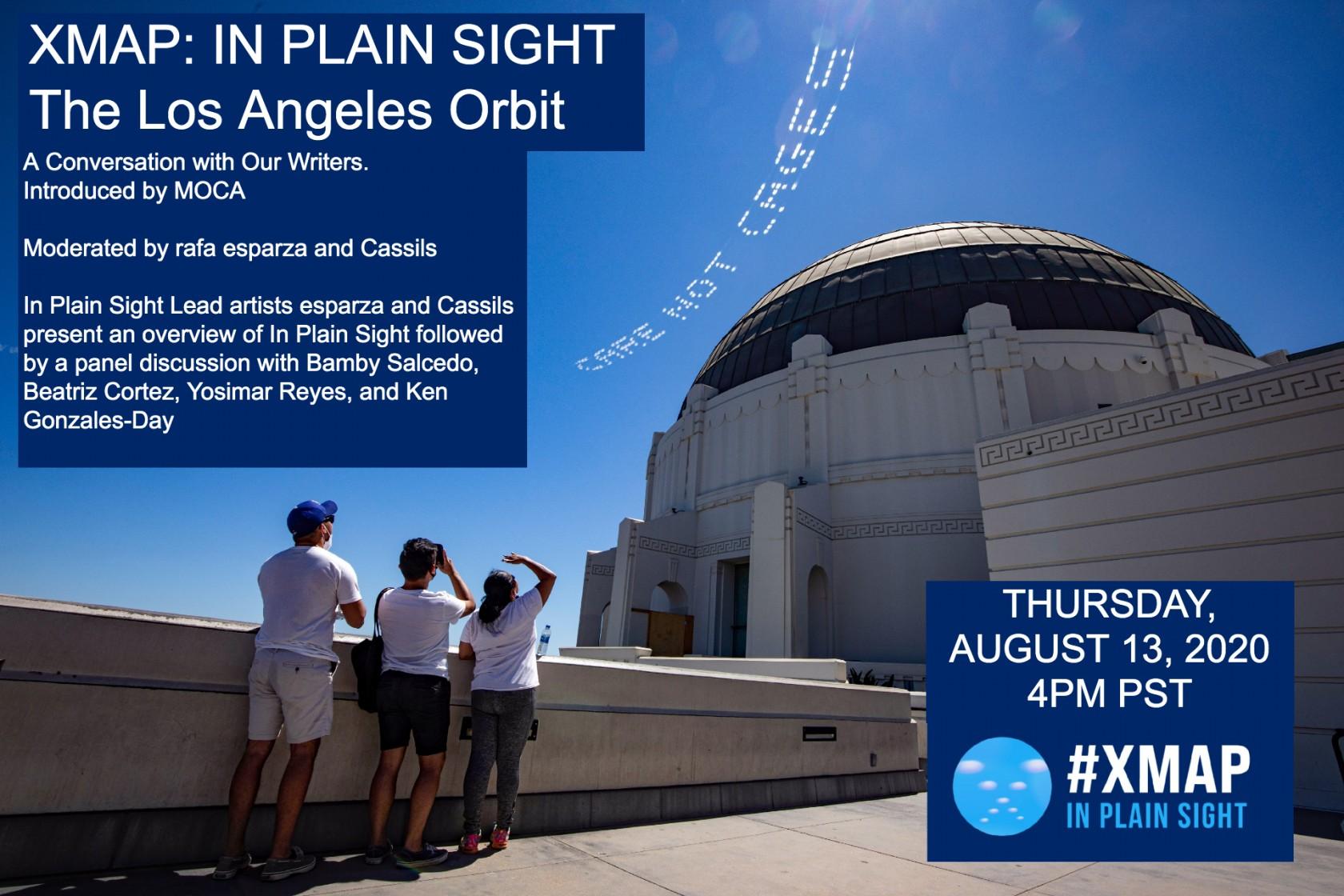 XMAP: In Plain Sight, The Los Angeles Orbit Panel