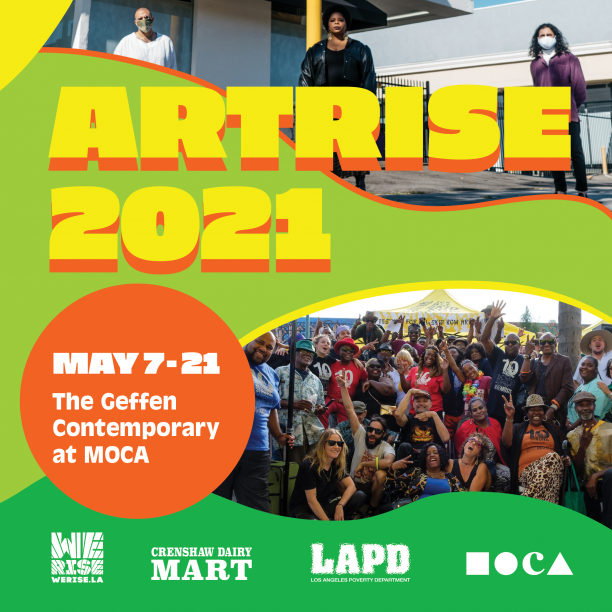 MOCA x Art Rise: Crenshaw Dairy Mart and Los Angeles Poverty Department