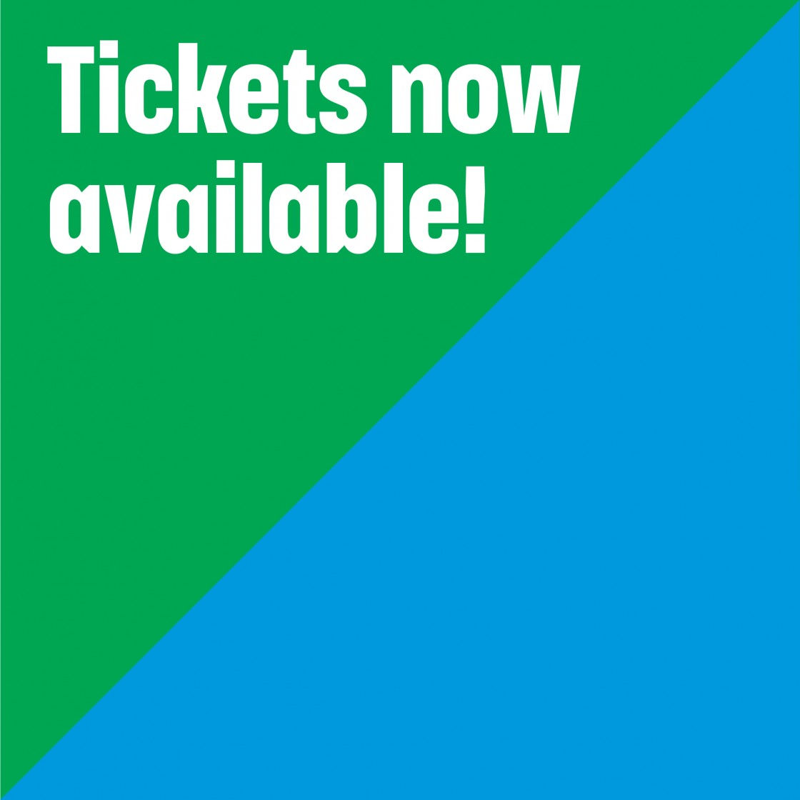 Advance FREE ticket reservations are now available!
